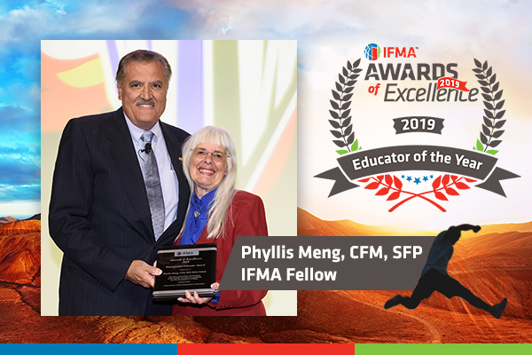 Phyllis Meng, CFM, SFP, IFMA Fellow receives Distinguished Educator Award